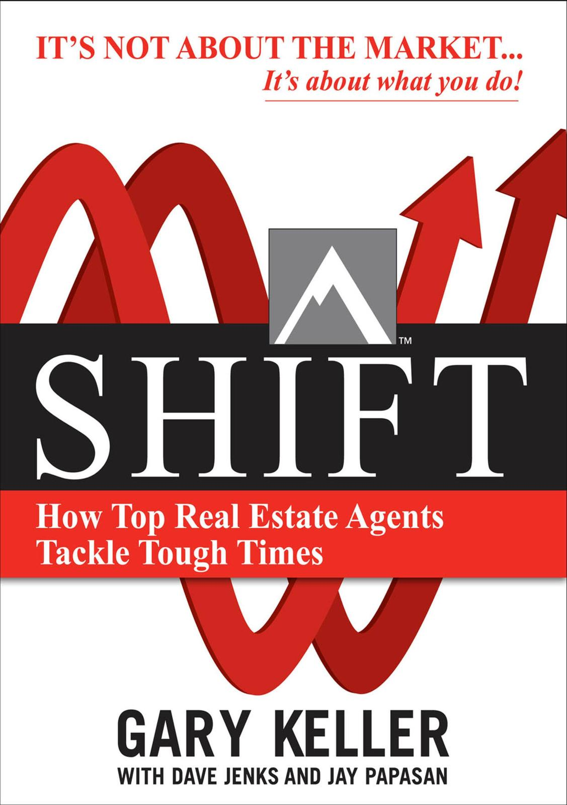 Shift – How Top Real Estate Agents Tackle Tough Times