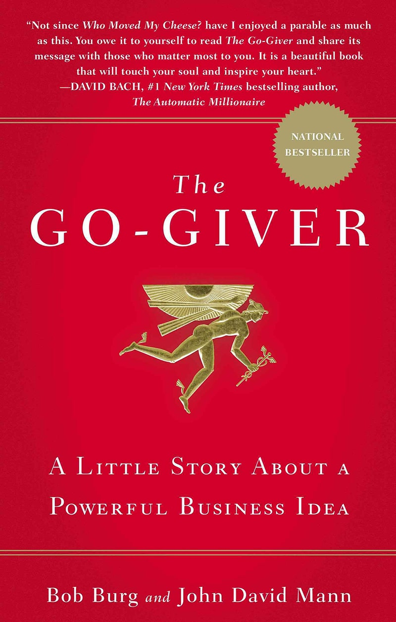 The Go-Giver - A Little Story about a Powerful Business Idea